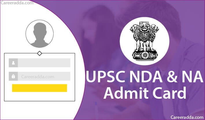 UPSC NDA Admit Card