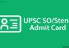 UPSC SO Steno Admit Card