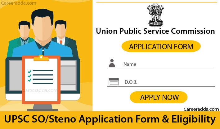 UPSC SO Steno Application Form