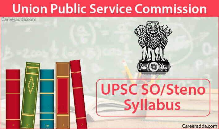 UPSC SO Steno Syllabus