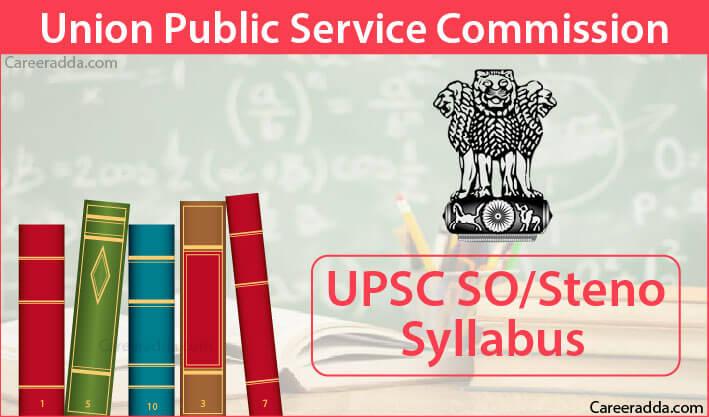 UPSC SO Steno Syllabus