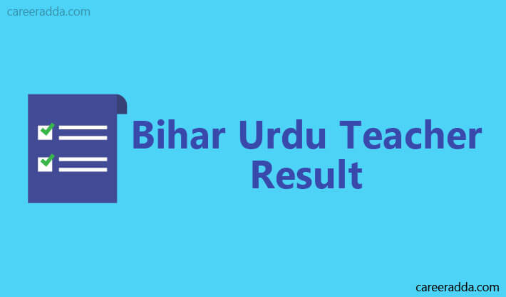 Bihar Urdu Teacher Result