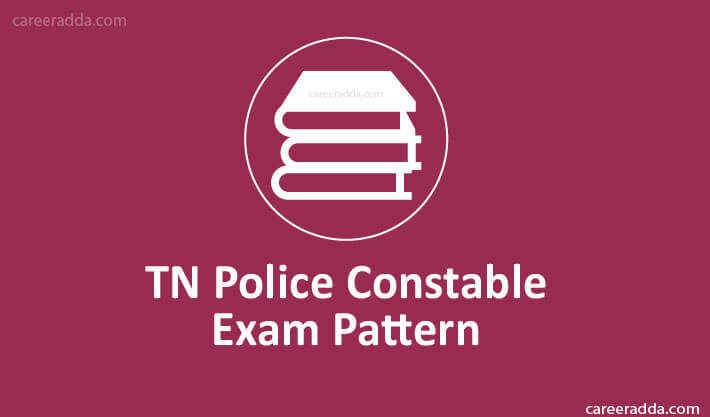 TN Police Constable Exam Pattern