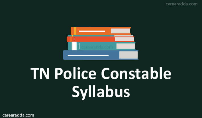 TN Police Constable Syllabus