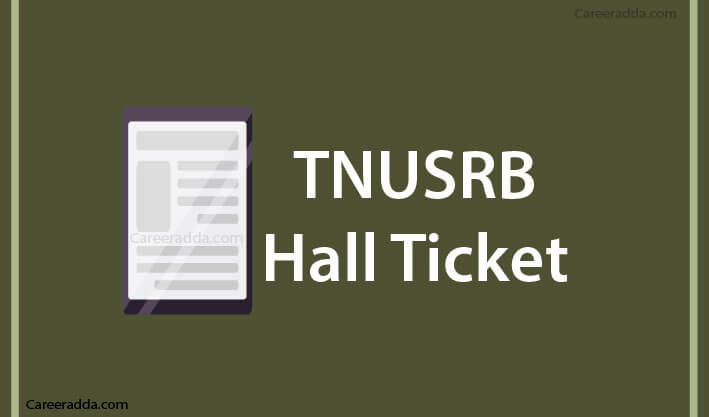 TNUSRB SI Hall Tickets
