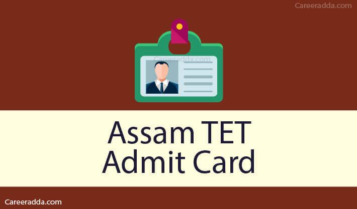Assam TET Admit Card