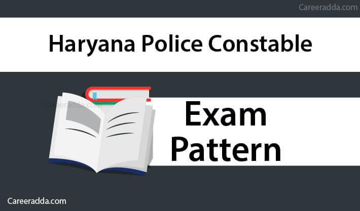 Haryana Police Constable Exam Pattern