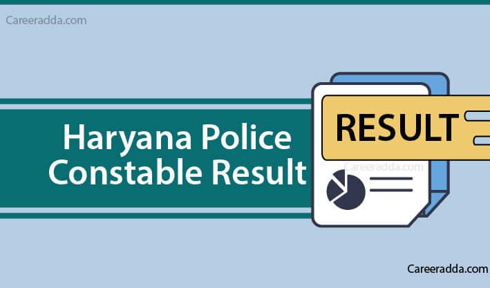 Haryana Police Constable results
