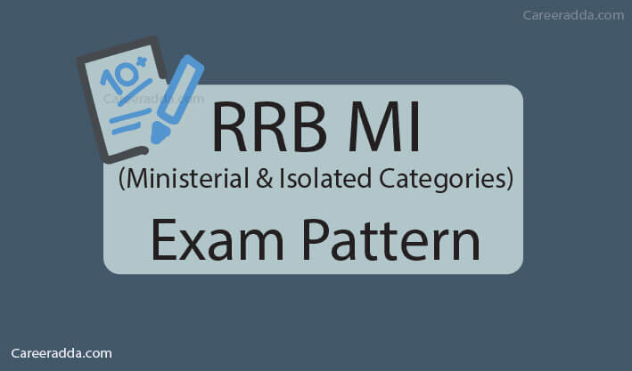 RRB MI Exam Pattern