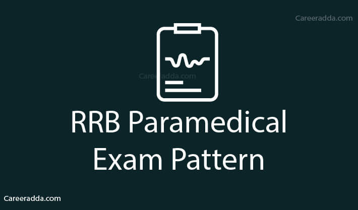 RRB Paramedical Exam Pattern