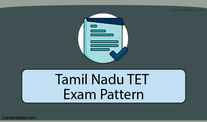 TNTET Exam Pattern