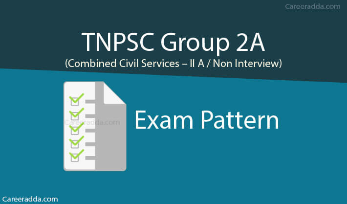 TNPSC Group 2A Exam Pattern