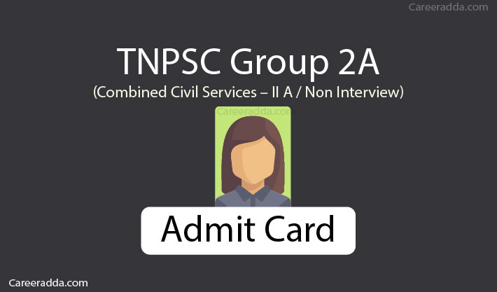 TNPSC Group 2A Hall Ticket