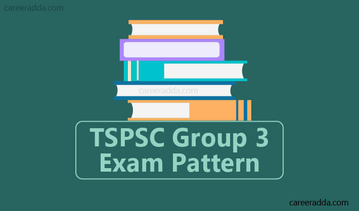 TSPSC Group 3 Exam Pattern