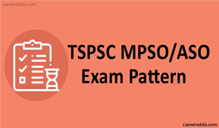 TSPSC MPSO ASO Exam Pattern