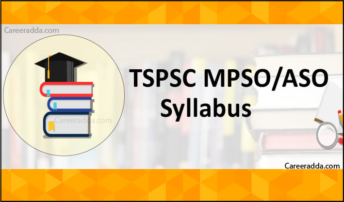 TSPSC MPSO-ASO Syllabus