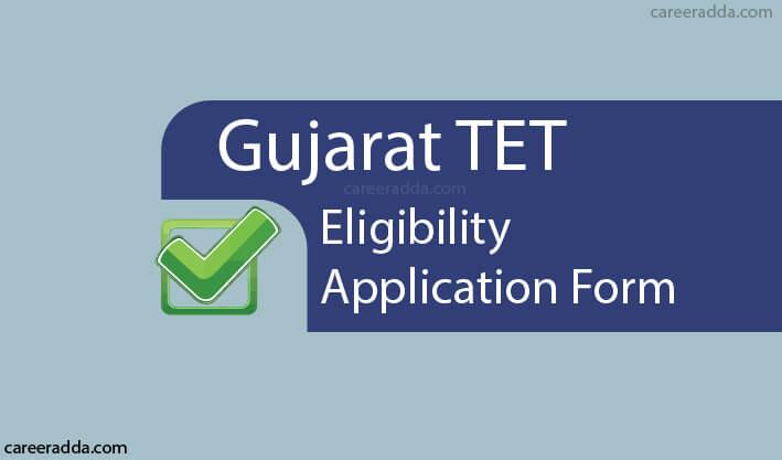 Gujarat TET Application Form