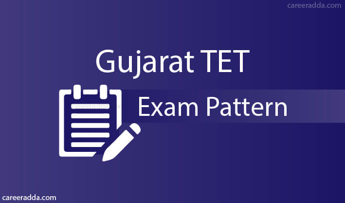 Gujarat TET Exam Pattern