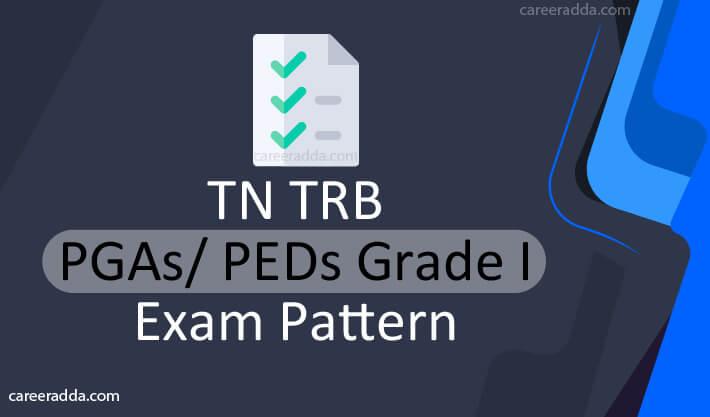 TN TRB PGA-PEDs Exam Pattern