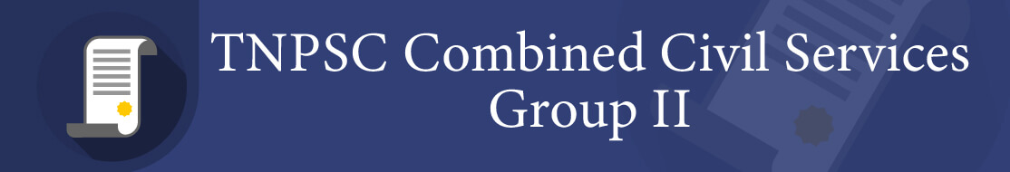 TNPSC Combined Civil Service Group II