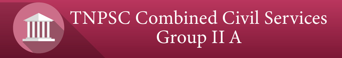TNPSC Combined Civil Services Group II A