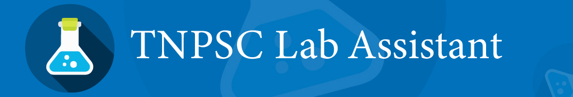 TNPSC Lab Assistant