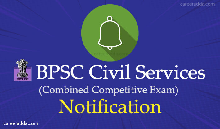 BPSC 65th 2019 : Notification, Apply Online, Application