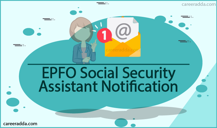 EPFO Social Security Assistant