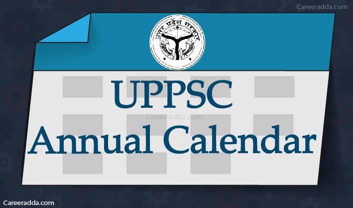 UPPSC Annual Calendar