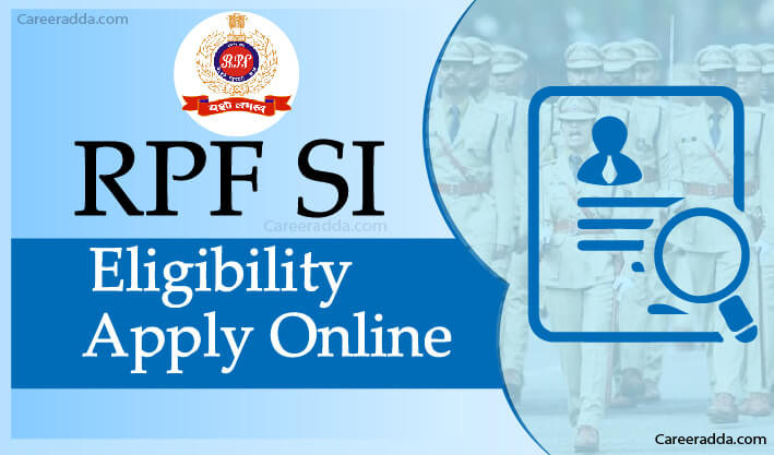 RPF SI Apply Online
