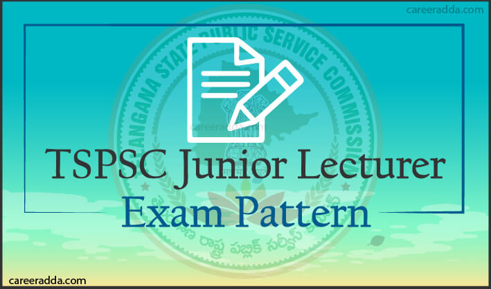 TSPSC Junior Lecturer Exam Pattren