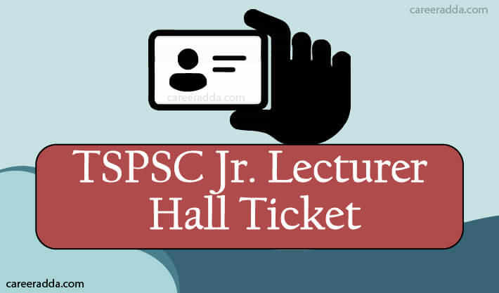 TSPSC Junior Lecturer Hall Ticket