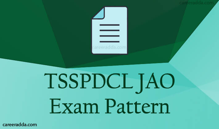 TSSPDCL JAO Exam Pattern