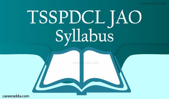 TSSPDCL JAO Syllabus