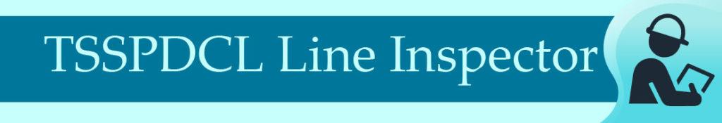 TSSPDCL Line Inspector