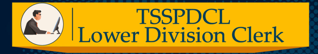 TSSPDCL Lower Division Clerk