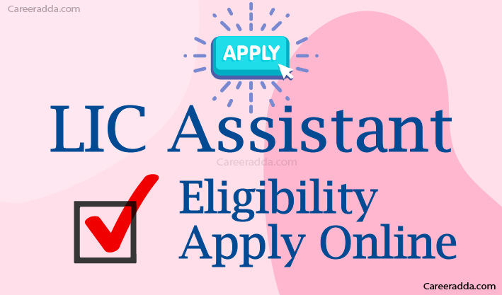LIC Assistant Apply Online