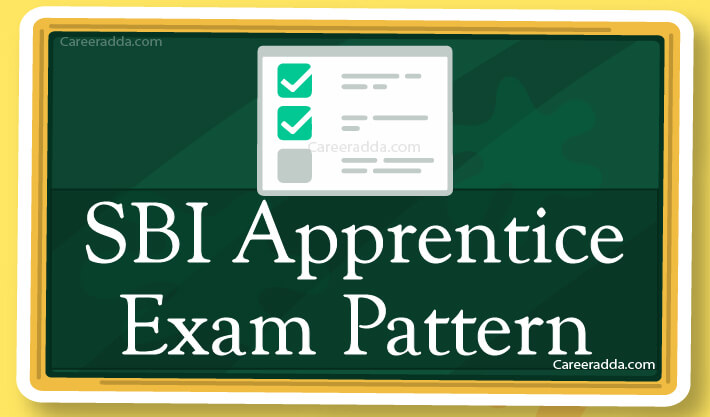 SBI Apprentice Exam Pattern