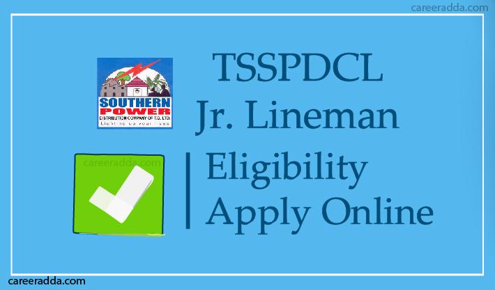 TSSPDCL Junior Lineman Apply Online