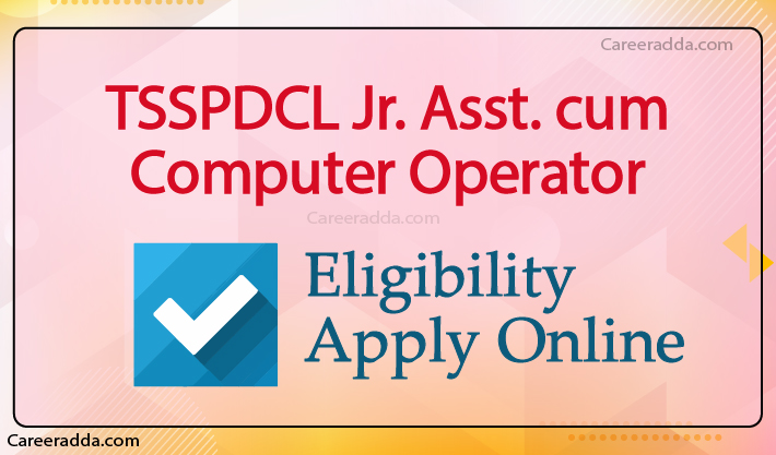 TSSPDCL Junior Assistant Apply Online