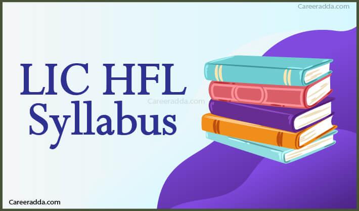 LIC HFL Syllabus