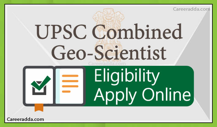 UPSC GeoScientist Apply Online
