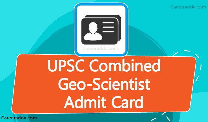 UPSC Geoscientist Admit Card